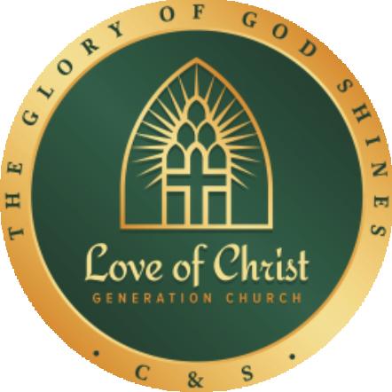 Love of Christ Generation Church C&S